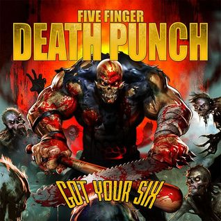 Five Finger Death Punch - Got Your Six (Deluxe Edition) 2015