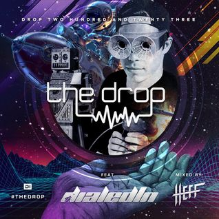 The Drop 223 (feat. dialedIN)