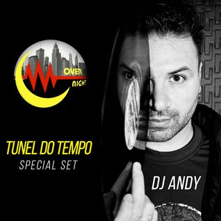DJ ANDY TUNEL DO TEMPO SET