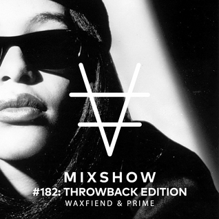 Encore Mixshow 182: Throwback Edition