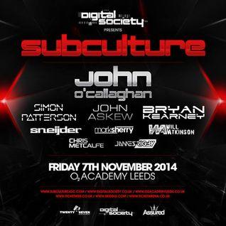 John O'Callaghan - Live @ Subculture, Digital Society (Leeds, UK) - 07.11.2014