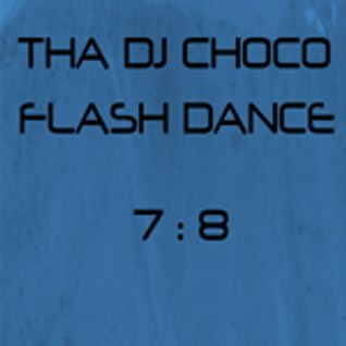 FLASH DANCE 7:8
