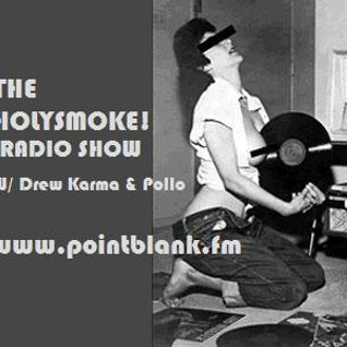 Holy Smoke! Radio Show - 19.02.2012