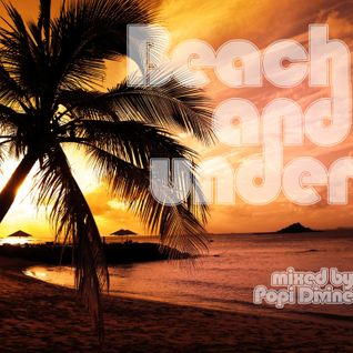 Beach and under - mixed by Popi Divine