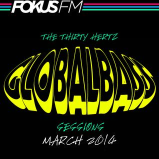 McGutter - Global Bass Sessions on Fokus FM March 2014