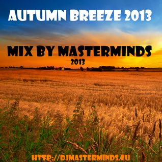 Autumn Breeze 2013 Mix by masterminds