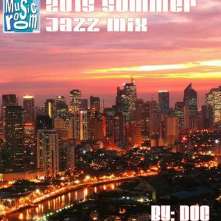 The Music Room's 2015 Summer Jazz Mix - By: DOC (06.11.15)
