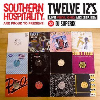 Twelve 12's Live Vinyl Mix: 02 - DJ Superix