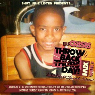 DJ Crisis #ThrowbackThursdayMIX week 3 (Ladies Night Edition) 8.9.12