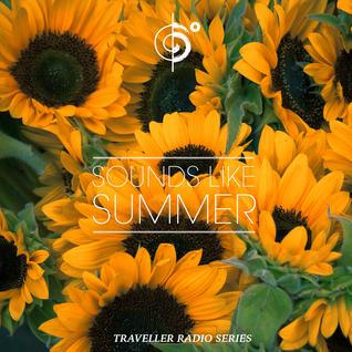 """Traveler's """"Sounds Like Summer"""" Mix"""