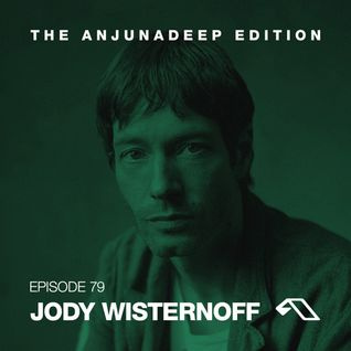 Jody Wisternoff - The Anjunadeep Edition 079 - 12-Nov-2015