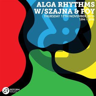 Alga Rhythms w/ Szajna & Foy 17th November 2016