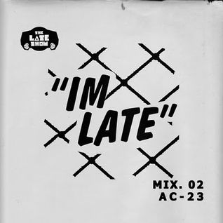UK Garage - I'm Late No.2 Mix (Revolver Upstairs) January 2012