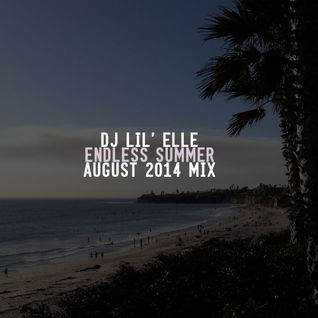 'Endless Summer' August 2014 Mix
