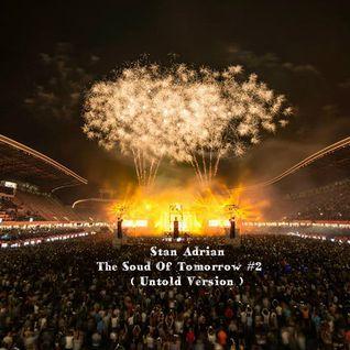 Stan Adrian - The Soud Of Tomorrow #2 ( Untold Version )