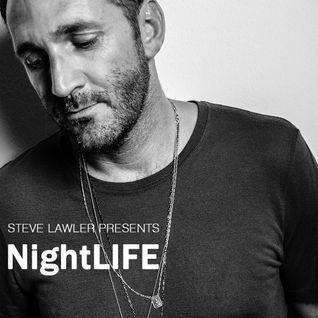 Steve Lawler presents NightLIFE Radio - Show 003