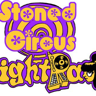 Stoned Circus Radio Show - YEAH RIGHT RADIO - April 22th, 2015
