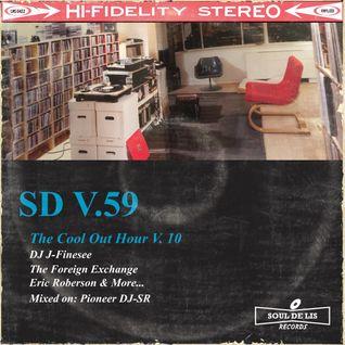 DJ J-Finesse Presents...Sound Destinations V.59 (The Cool Out Hour V.10)