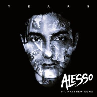 Alesso, Matthew Koma - Years (Vocal Extended Mix)[Refune]