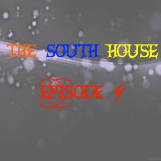 The South House June Podcast - Episode 9