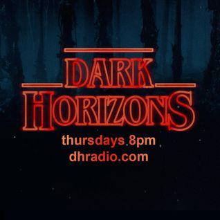 Dark Horizons Radio - 8/18/16