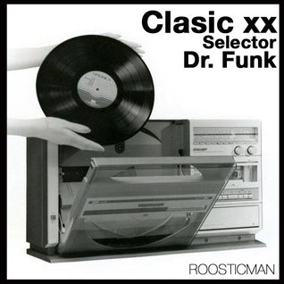 Clasic XX & Dr Funk - Selector