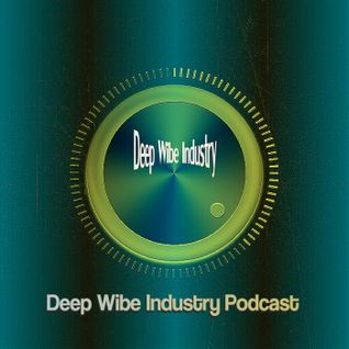 Deep Wibe Industry Podcast Vol. 3 [Disco Ball'z]