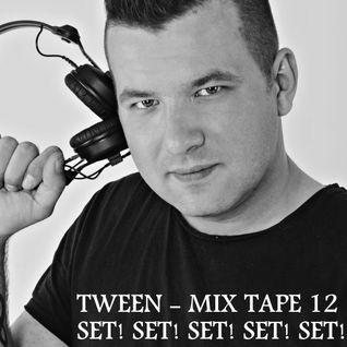 Tween - Mix Tape 12 (02.09.2016)