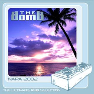 The Bomb | Napa 2002 (Mix CD 1)