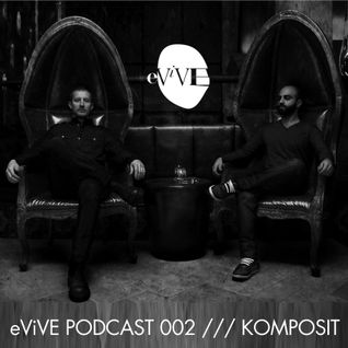 Komposit - eViVE Podcast /// August 2011