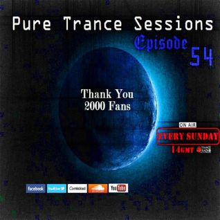 Pure Trance Sessions [Episode 54]