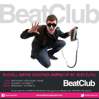 BeatClub By Alex ElVíl  (Guest Mix Russell Wayne) @ BeatLounge Radio (#39)