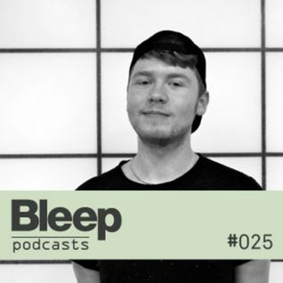 Bleep Podcast 025