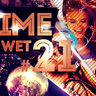 It's Time To Get Wet #21 [2015.06.24.] #EDMvsFUTURE