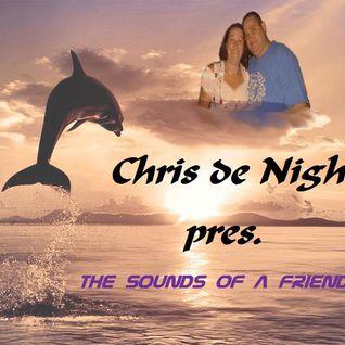 Chris de Night pres. The Sounds of a Friendship 007