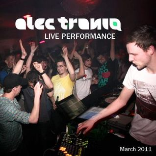 Alec Troniq LIVE PERFORMANCE (old set until March 2011)