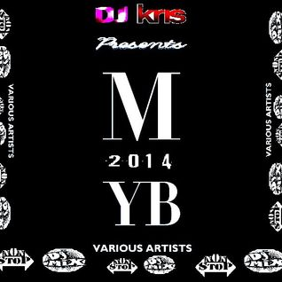 <DJ KRIS> M.Y.B 2014  -Various Artists- *NON-STOP Mixed*