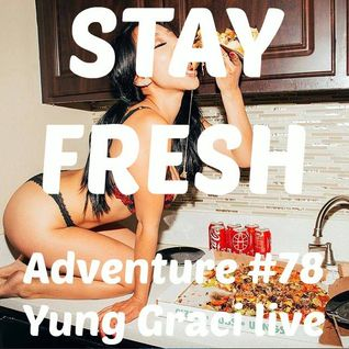 Adventure #78 Yung Graci Live Session