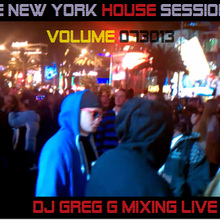 THE NEW YORK HOUSE SESSION VOLUME 073013