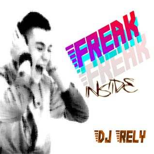 Freak Inside! Mixed by DJ Rely 2011.12.12