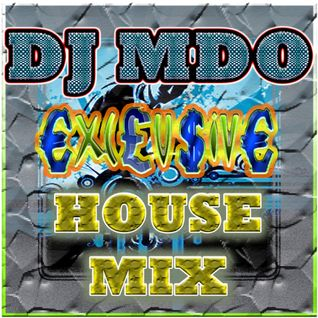 Exclusive House MIX