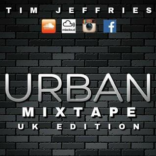 Tim Jeffries - Urban Mixtape (UK Edition)