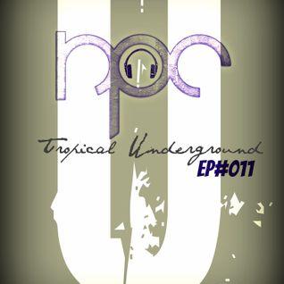 Tropical Underground /// Ep#011 /// Suka Kofi & Syazwan Hafiq