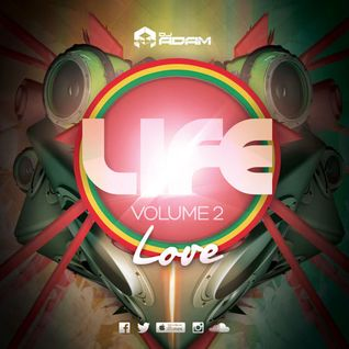 DJ Adam Presents LIFE Vol.2 - LOVE