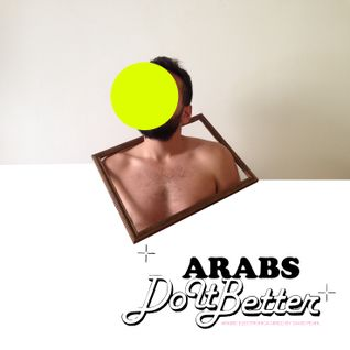 ARABS DO IT BETTER | Arabic Electronica [ part II ]