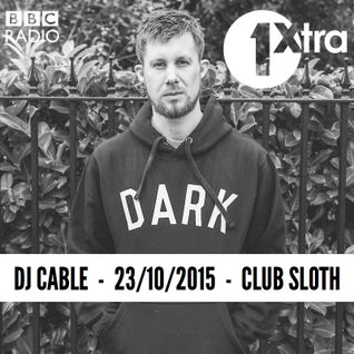 BBC 1Xtra - Club Sloth Mix (23rd Oct 2015)