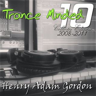 Henry Adam Gordon - Trance Minded Vol. 10