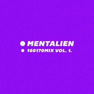 Mentalien - 160170MIX Vol. 1.