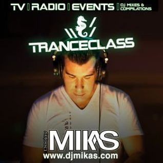 DJ Mikas Present TranceClass Radio 010 Feat Solarstone