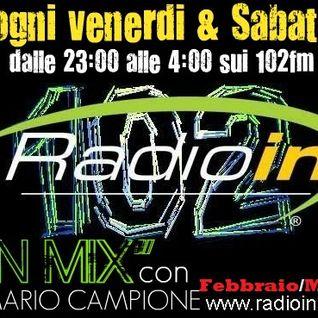 "Feb/marzo ""InMix"" DjSet Mario Campione su RADIO IN 102fm"